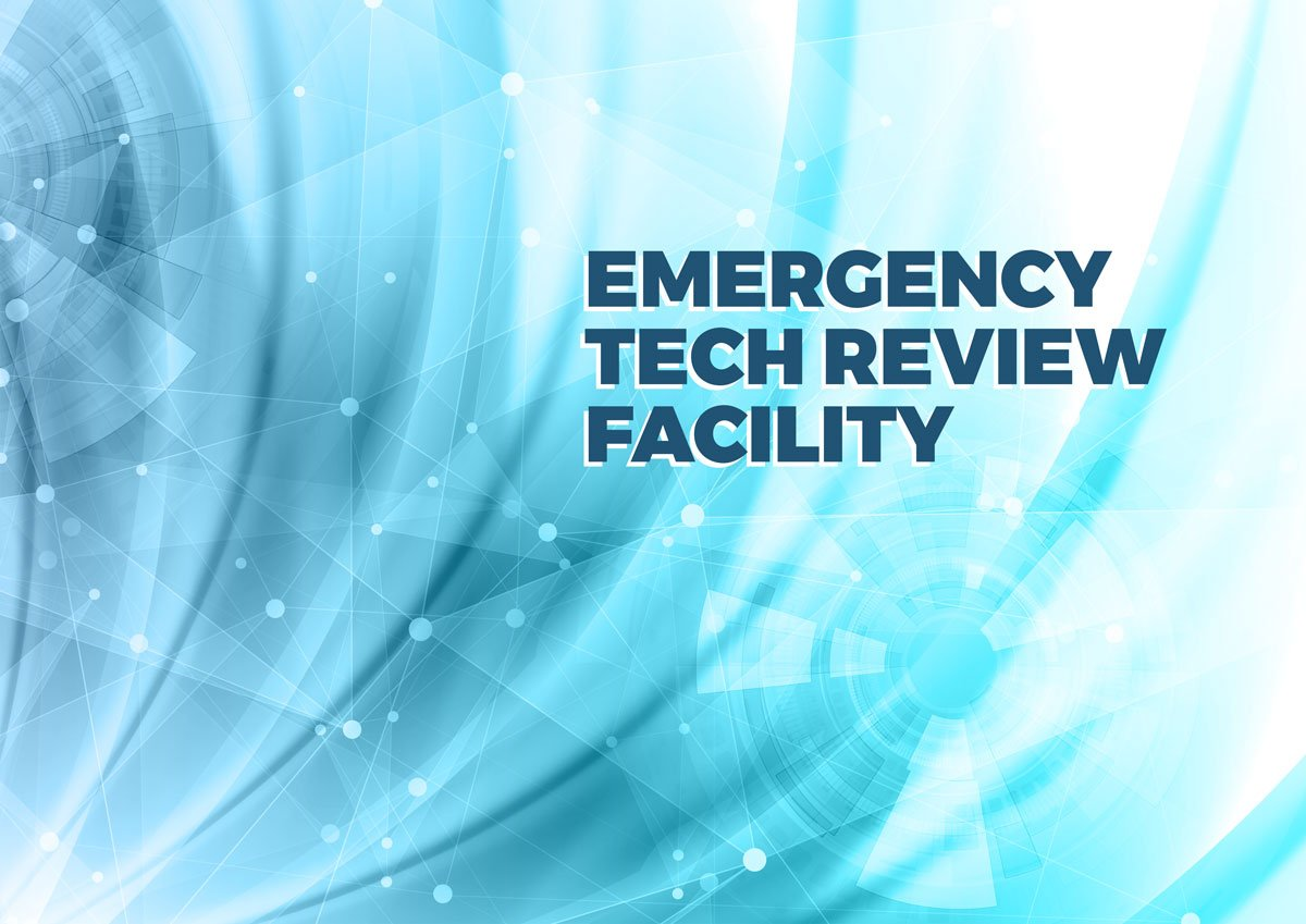 Emergency Tech Review Facility